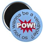 "Venthole 2.25"" Magnet (10 pack)"