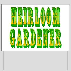 Heirloom Gardener Yard Sign
