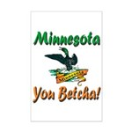 Minnesota You Betcha Mini Poster Print