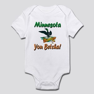 Minnesota You Betcha Infant Bodysuit