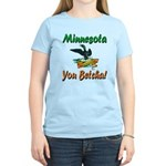 Minnesota You Betcha Women's Light T-Shirt