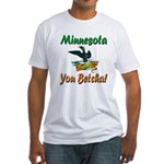 Minnesota You Betcha Fitted T-Shirt