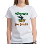 Minnesota You Betcha Women's T-Shirt