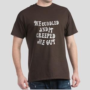 creepy cuddling Dark T-Shirt