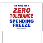 Zero Tolerance Yard Sign