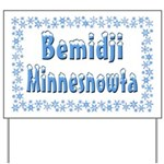 Bemidji Minnesnowta Yard Sign
