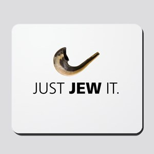 Just Jew It Mousepad