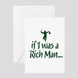 If I was a Rich Man... Greeting Card