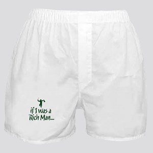 If I was a Rich Man... Boxer Shorts
