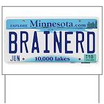Brainerd License Plate Yard Sign