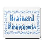 Brainerd Minnesnowta Mousepad
