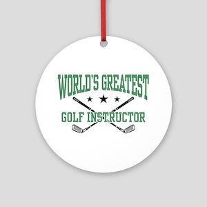 World's Greatest Golf Instructor Ornament (Round)