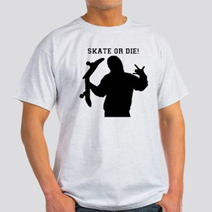 Skate or Die Light T-Shirt