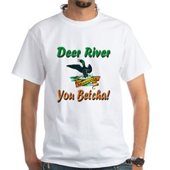 Deer River 'You Betcha' White T-Shirt