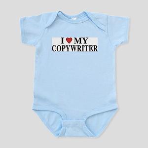 I Love My Copywriter Infant Creeper
