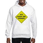 Fit baby - sign Hooded Sweatshirt