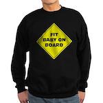 Fit baby - sign Sweatshirt (dark)