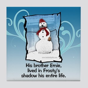 Frosty's Brother... Tile Coaster