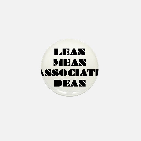 Lean Mean Associate Dean Mini Button