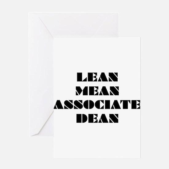 Lean Mean Associate Dean Greeting Card