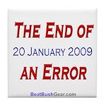 """""""End of an Error"""" Tile Coaster"""
