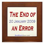 """""""End of an Error"""" Framed Tile"""