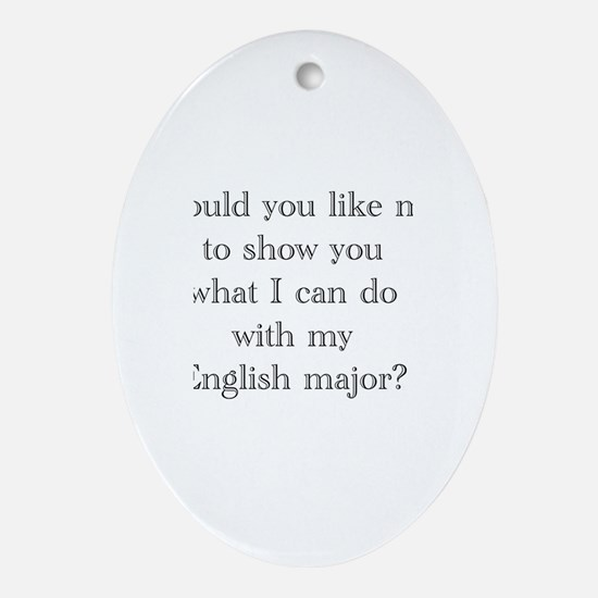 Do With An English Major Oval Ornament