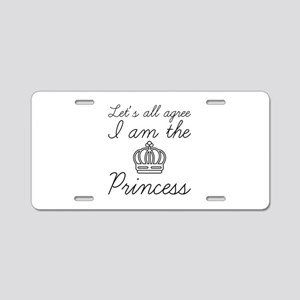 I Am The Princess Aluminum License Plate