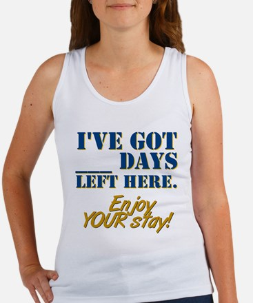 Days Left Here Women's Tank Top