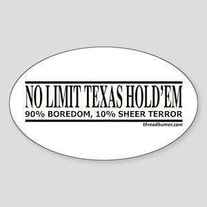 No Limit: 90% Boredom, 10% Sh Oval Sticker
