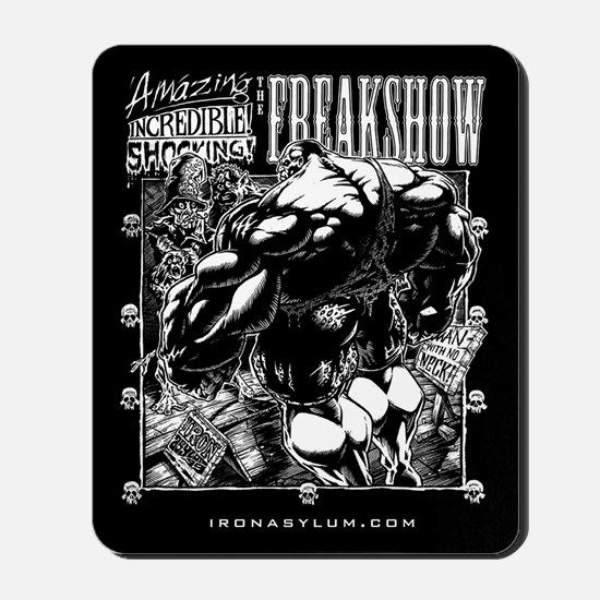Iron Asylum - The FREAKSHOW Mousepad