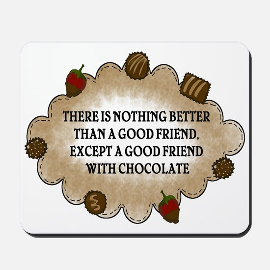 Friends With Chocolate Mousepad