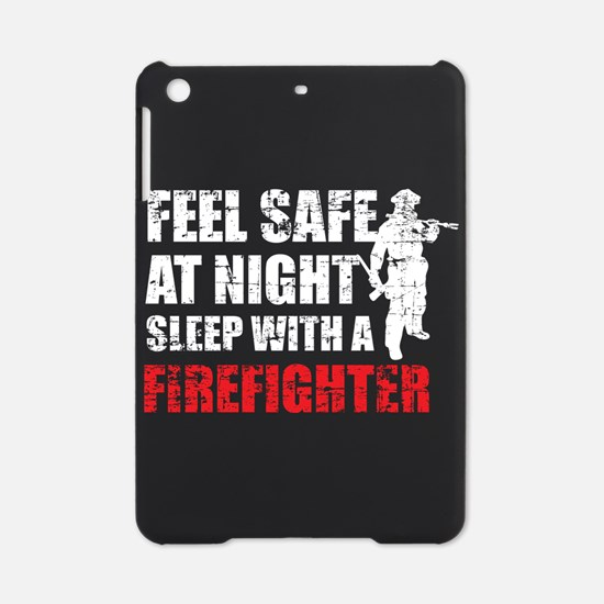 Sleep With A Firefighter T Shirt iPad Mini Case