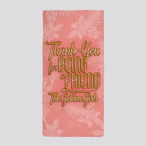 Gold Thank You For Being A Friend Beach Towel