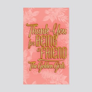 Gold Thank You For Being A Friend Sticker