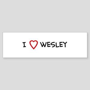I Love wesley Bumper Sticker