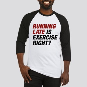 Running Late Baseball Jersey