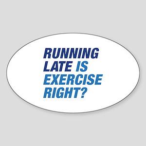 Running Late Sticker (Oval)