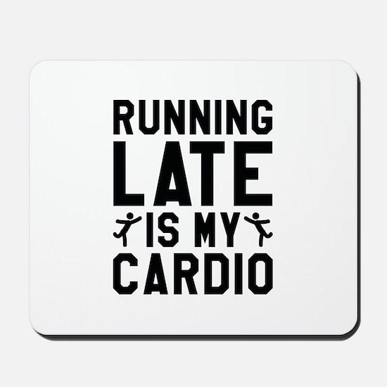 Running Late Mousepad