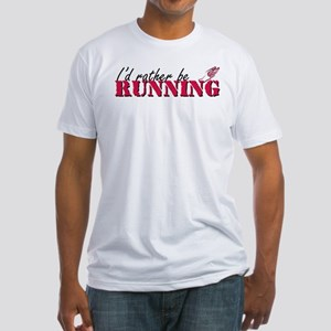 Rather be running Fitted T-Shirt