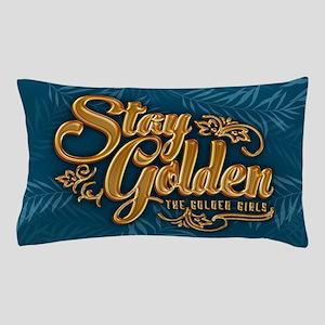 Stay Golden Girls Pillow Case