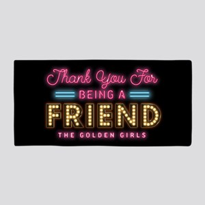 Neon Thank You For Being A Friend Beach Towel