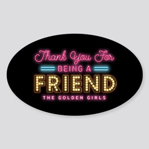 Neon Thank You For Being A Friend Sticker