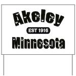 Akeley Established 1916 Yard Sign