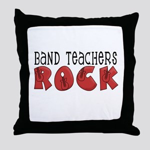 Band Teachers Rock Throw Pillow
