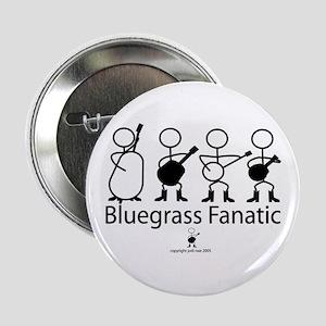 """Bluegrass Fanatic 2.25"""" Button"""