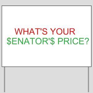 Senator's Price Yard Sign