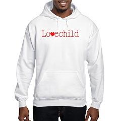 Lovechild Hoodie