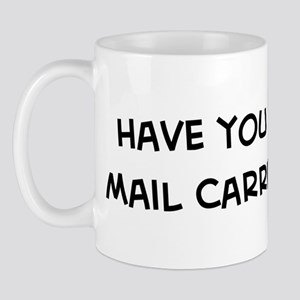 Hugged a Mail Carrier Mug