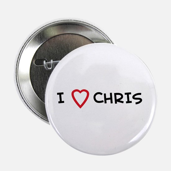 I Love CHRIS Button